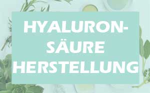 Hyaluronsäure Herstellung - wie funktioniert sie?