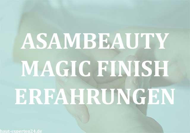 Asambeauty Magic Finish Erfahrungen mit Bestseller Schminke