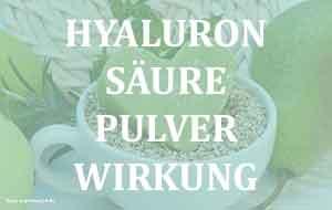 Hyaluronsäure Pulver Wirkung - Wasser gegen die Hautalterung.