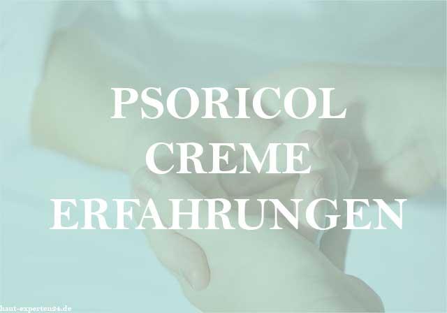 Psoricol Creme Erfahrungen auf Haut und Schuppenflechte